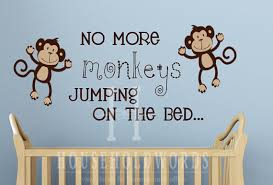 Nursery Monkey Wall Decals Wall Decal Best 20 No More Monkeys Jumping On The Bed Wall Decal
