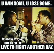 U Win Meme - u win some u lose some dubsach original butuliveu live to fight