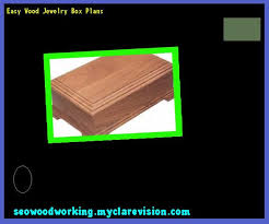 easy wood jewelry box plans 205718 woodworking plans and