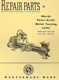 montgomery wards powr kraft metal lathe part manual ozark tool