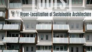 ours hyper localization of sustainable architecture by andrew