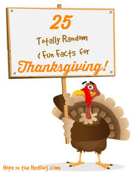25 totally random facts for thanksgiving in the