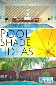 63 best pool shade images on pinterest backyard ideas pool