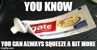 Toothpaste Meme - image tagged in toothpaste imgflip