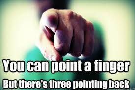 Finger Pointing Meme - you can point a finger but there s three pointing back point a