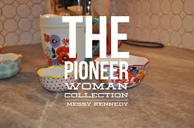 The Kitchen Collection The Pioneer Woman Kitchen Collection Review Messy Kennedy