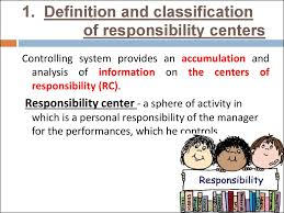 Controlling Definition by Lecture 2 Responsibility Centers презентация онлайн