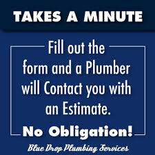 Plumber Estimate by Free Estimate Call 855 673 9777 Blue Drop Plumbing And Rooter