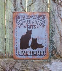 spoiled rotten cats live here cat lovers decorative wooden