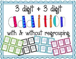 3 digit addition with and without regrouping free third grade