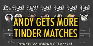 Seeking Tinder Episode Andy Gets More Tinder Matches Episode 912 Vinnie Tortorich