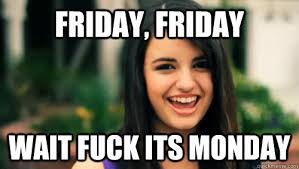 Rebecca Meme Images - rebecca black friday memes quickmeme