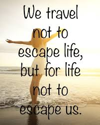 inspirational quote journey 10 best travel quotes for inspiration trav addict