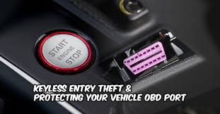 Diagnostic Port Car Keyless Entry U0026 Obd Port Theft U0026 How To Protect Against It