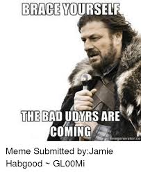 Meme Brace Yourself - 25 best memes about brace yourself brace yourself memes