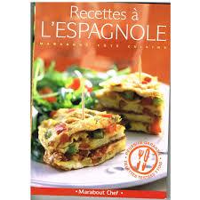 marabout cote cuisine com livre recettes a l espagnole marabout cote cuisine