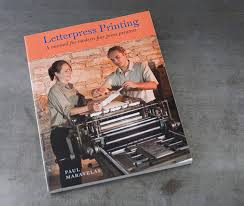 letterpress printing letterpress letterpress printing a manual for modern