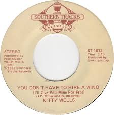 45cat kitty wells you don u0027t have to hire a wino i u0027ll give you