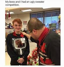 Ugly Smile Meme - dopl3r com memes my boss and i had an ugly sweater competition
