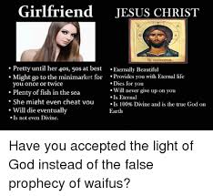 Cheating Girlfriend Memes - 25 best memes about beautiful cheating jesus and life