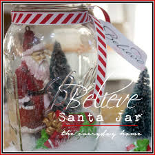 mason jar believe santa the everyday home