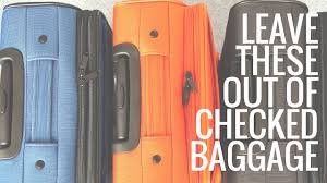 United Check Bag Policy by 5 Things Not To Pack In Your Checked Baggage Youtube