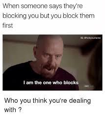 Blocked Meme - all about blocking on social media memes