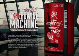 coca cola siege social coca cola vending machine takes coins of any currency a concept