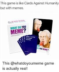 What Do Meme - 17 best what do you meme images on pinterest card games letter