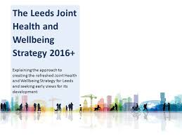 Seeking Leeds The Leeds Joint Health And Wellbeing Strategy Explaining The