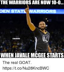 Javale Mcgee Memes - the warriors are now 10 0 den stat warriors when javale mcgee