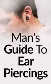 mens ear piercing s guide to ear piercings how to care for your pierced ears