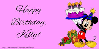 happy birthday kelly greetings cards for kids for kelly
