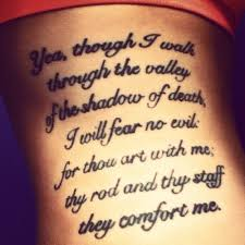 psalm 23 4 my husband has this verse and i it tattoos