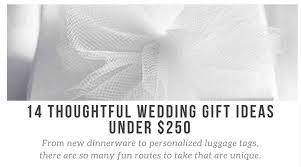 thoughtful wedding gifts 14 thoughtful wedding gift ideas 250