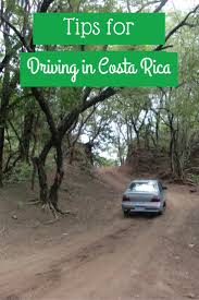 New Mexico Road Conditions Map by The Best Tips For Driving In Costa Rica What You Need To Know