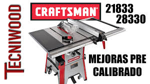 table saw craftsman 28330 tuning youtube