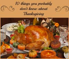 strange thanksgiving facts 10 things you probably don u0027t know about thanksgiving almost supermom