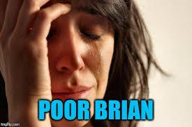 Poor Brian Meme - bad luck brian meme imgflip