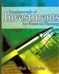 fundamentals of investments for financial planning walt j