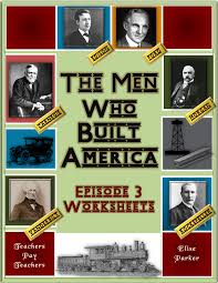 The Who Built America Worksheet The Who Built America Episode 3 Worksheets