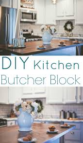 diy kitchen butcher block tessa kirby blog diy kitchen butcher block