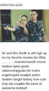 Mr Badass Meme - relationship goals mr and mrs smith is still high up on my