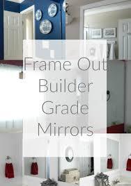 builder grade crafts d i y framing builder grade mirrors maples stone