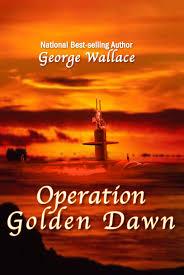 Golden Dawn Flag Operation Golden Dawn George Wallace