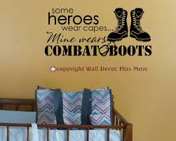 some heroes wear capes mine wears combat boots wall decal loading zoom