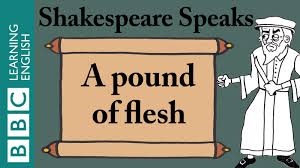 justice quotes shakespeare a pound of flesh shakespeare speaks youtube