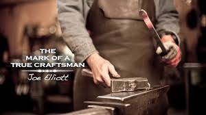 craftsman the mark of a true craftsman joe elliott on vimeo