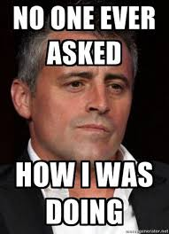 Funny Tv Memes - character joey from friends had a catchphrase how you doin ha