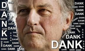 Dawkins Meme - dank richard dawkins know your meme